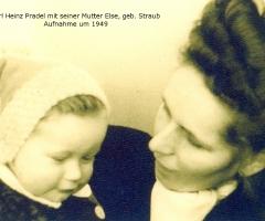 Pradel Karl Heinz mit Mutter Else 1949