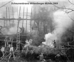 Miltenberger Mühle Scheunenbrand 1969